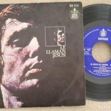 Discos de vinilo: RAPHAEL LE LLAMAN JESUS SINGLE VINYL MADE IN SPAIN 1973. Lote 199824058