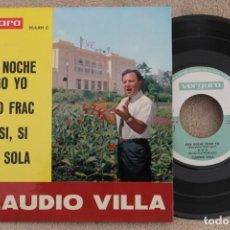 Discos de vinilo: CLAUDIO VILLA ESTA NOCHE PAGO YO EP VINYL MADE IN SPAIN 1963. Lote 199824366