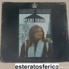 Discos de vinilo: MARI TRINI - AMORES + DEJAME - HISPAVOX 1971. Lote 199827676