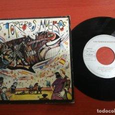 Discos de vinilo: LOS TOREROS MUERTOS YO NO ME LLAMO JAVIER/BARES, BARES SINGLE 7'' 1986 ARIOLA PROMO SPAIN. Lote 199842940