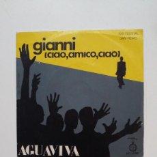 Disques de vinyle: AGUAVIVA. XXII FESTIVAL SAN REMO. GIANNI CIAO AMICO CIAO / NO NOS DEJAN CANTAR. TDKDS20. Lote 199847340