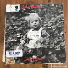 Discos de vinilo: JOHN MARTYN - LONELY LOVE - SINGLE DIVUCSA SPAIN 1993 PROMO UNA CARA. Lote 199847845