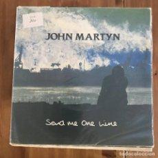 Discos de vinilo: JOHN MARTYN - SEND ME ONE LINE - SINGLE DRO SPAIN 1990. Lote 199848158