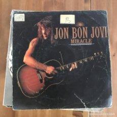 Discos de vinilo: JON BON JOVI - MIRACLE - SINGLE VERTIGO SPAIN 1990. Lote 199850780