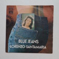 Discos de vinilo: LORENZO SANTAMARÍA. BLUE JEANS. SINGLE. TDKDS20. Lote 199857363