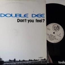 Discos de vinilo: DOUBLE DEE - DON´TYOU FEEL? . Lote 199862080