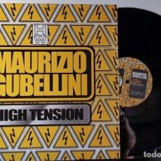 Discos de vinilo: MAURIZIO GUBELLINI - HIGH TENSION MAXI. Lote 199866192