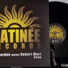 Discos de vinilo: MATINÉE RECORDS - L- ROBERT MORR ORDEE MEETS - MAXI. Lote 199868655