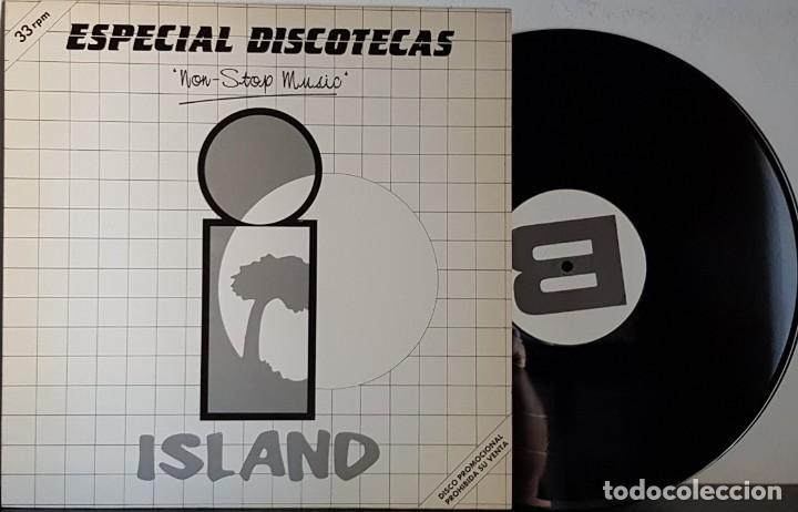 ESPECIAL DISCOTECAS - NON STOP MUSIC - ISLAND (Música - Discos de Vinilo - Maxi Singles - Disco y Dance)