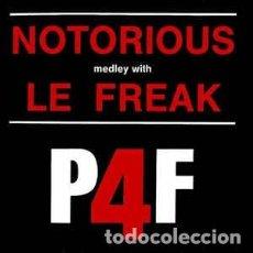 Discos de vinilo: P4F - NOTORIOUS MEDLEY WITH LE FREAK - 12 SINGLE - AÑO 1987. Lote 199870725
