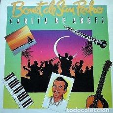 Discos de vinilo: BONET DE SAN PEDRO - CARITA DE ANGEL. Lote 199885701