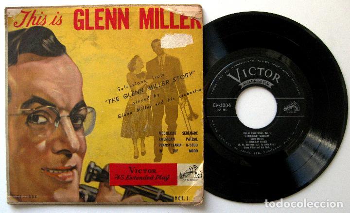 GLENN MILLER - THIS IS GLENN MILLER VOL.1 (MÚSICA Y LÁGRIMAS) - EP VICTOR 1956 JAPAN BPY (Música - Discos de Vinilo - EPs - Bandas Sonoras y Actores)