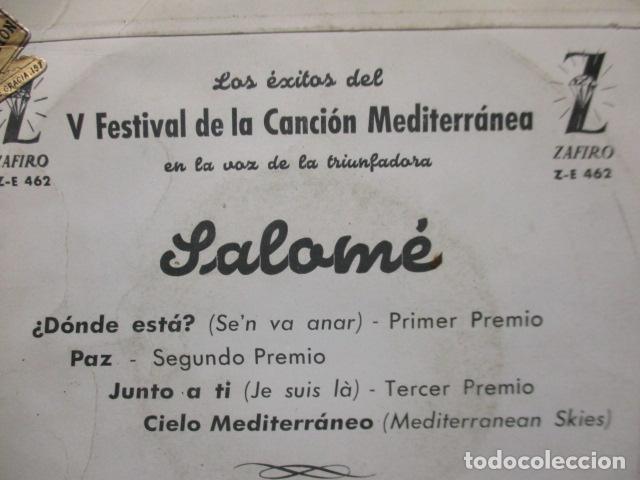 Discos de vinilo: V FESTIVAL DE LA CANCION DEL MEDITERRANEA-SALOME -DONDE ESTA -EP DE 4 CANCIONES -ZAFIRO-MADRID - Foto 5 - 199973051