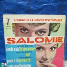 Discos de vinilo: V FESTIVAL DE LA CANCION DEL MEDITERRANEA-SALOME -DONDE ESTA -EP DE 4 CANCIONES -ZAFIRO-MADRID. Lote 199973051