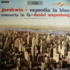 Discos de vinilo: GERSHWIN RAPSODIA IN BLUE CONCERTO IN FA DANIEL WAYENBERG LP ORIG. ITALIA 1963. Lote 199986516