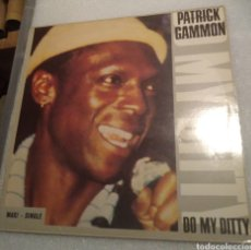 Discos de vinilo: PATRICK GAMMON - DO MY DITTY. Lote 200018797