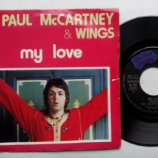 Discos de vinilo: PAUL MCCARTNEY & WINGS. MY LOVE. SINGLE APPLE RECORDS 3C 006-05301. ITALIA 1973. THE MESS. BEATLES.. Lote 200023427