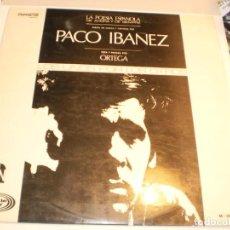 Discos de vinilo: LP PACO IBÁÑEZ. LA POESÍA ESPAÑOLA DE AHORA Y DE SIEMPRE. MOSHE ANIM 1968 SPAIN (PROBADO Y BIEN). Lote 200045362