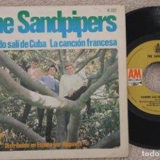Discos de vinilo: THE SANDPIPERS CUANDO SALI DE CUBA SINGLE VINYL MADE IN SPAIN 1967. Lote 200055213