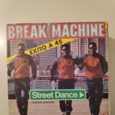 Discos de vinilo: NT BREAK MACHINE - STREET DANCE 1984 ARIOLA SINGLE VINILO RAP HIP HOP OLD SCHOOL. Lote 200069723