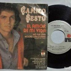 Discos de vinilo: CAMILO SESTO - EL AMOR DE MI VIDA / NO FUE UNA NOCHE CUALQUIERA DEL AÑO 1979 MÉXICO (RARO). Lote 200072090