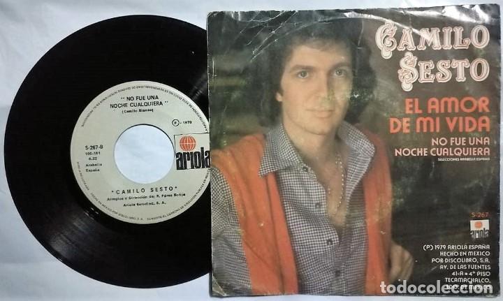 Discos de vinilo: Camilo Sesto - El Amor De Mi Vida / No Fue Una Noche Cualquiera del año 1979 México (raro) - Foto 2 - 200072090