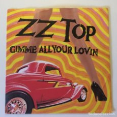 Discos de vinilo: ZZ TOP ?– GIMME ALL YOUR LOVIN / IF I COULD ONLY FLAG HER DOWN UK 1983 WARNER BROS RECORDS. Lote 200076512