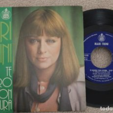 Discos de vinilo: MARI TRINI TE QUIERO CON LOCURA SINGLE VINYL MADE IN SPAIN 1977. Lote 200088570