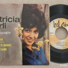 Discos de vinilo: PATRICIA CARLI CON JEAN BOUCHETY JE SUIS A TOI EP VINYL MADE IN SPAIN 1964. Lote 200088630