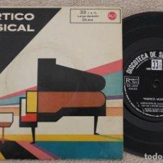 Discos de vinilo: PORTICO MUSICAL SINGLE VINYL MADE IN SPAIN 1962. Lote 200089407