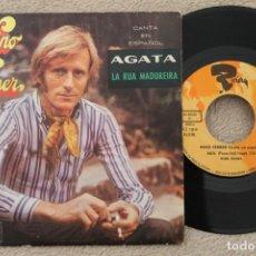 Discos de vinilo: NINO FERRER AGATA LA RUA MADUREIRA SINGLE VINYL MADE IN SPAIN 1969. Lote 200093752