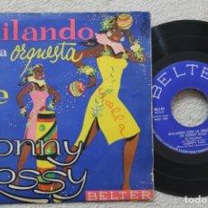 Discos de vinilo: BAILANDO CON LA ORQUESTA DE SONNI ROSSY EP VINYL MADE IN SPAIN . Lote 200096285