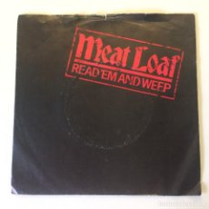 Discos de vinilo: MEAT LOAF ?– READ 'EM AND WEEP / EVERYTHING IS PERMITTED PROMO UK 1982 EPIC. Lote 200096737