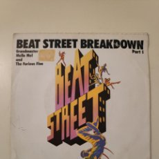 Discos de vinilo: NT BEAT STREET (SN) GRANDMASTER MELLE MEL & FURIOUS FIVE BEAT STREET BREAKDOWN AÑO 1984 SINGLE VINIL. Lote 200098608