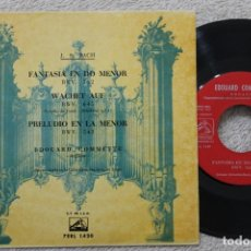 Discos de vinilo: J.S.BACH FANTASIA EN DO MENOR SINGLE VINYL MADE IN SPAIN 1961. Lote 200099558