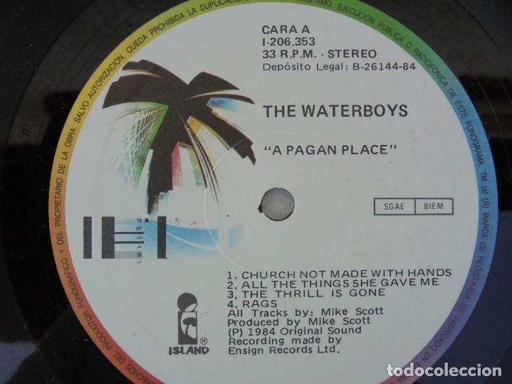 Discos de vinilo: THE WATERBOYS. A PAGAN PLACE. LP VINILO. ARIOLA EURODISC. 1984. - Foto 4 - 200101218