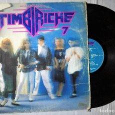 Discos de vinilo: TIMBIRICHE - 7 - 1987 MEXICO. Lote 200120287