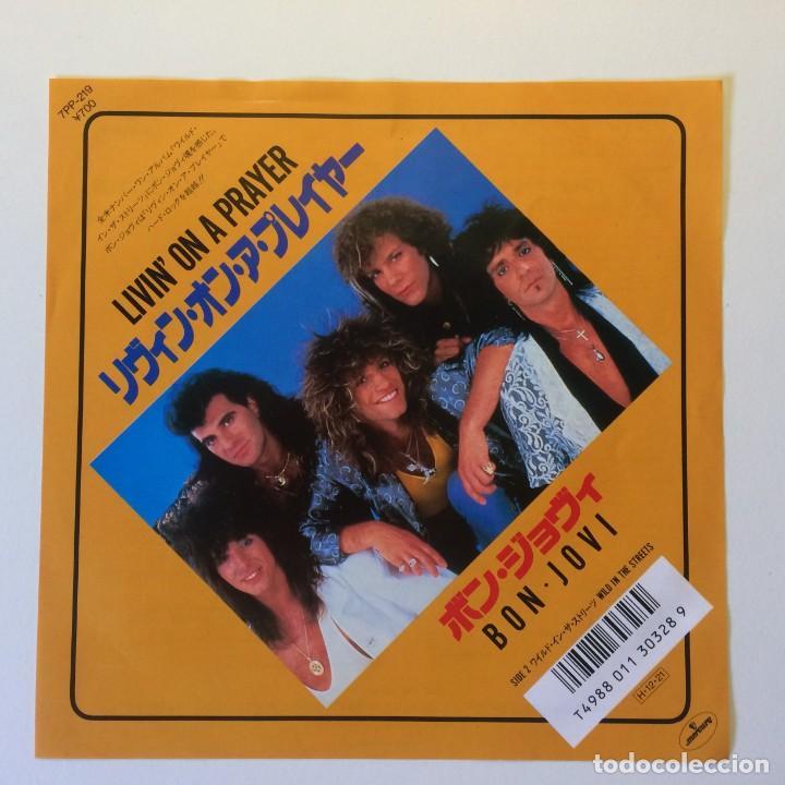 BON JOVI ?– LIVIN' ON A PRAYER / WILD IN THE STREETS JAPON 1986 MERCURY (Música - Discos de Vinilo - Singles - Pop - Rock Extranjero de los 80)