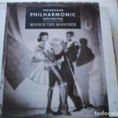 Discos de vinilo: THE REGGAE PHILHARMONIC ORCHESTRA MINNIE THE MOOCHER. Lote 200149835