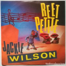 Disques de vinyle: JACKIE WILSON. REET PETITE/ YOU BROUGHT ABOUT A CHANGE IN ME/ I'M ONE TO DO IT. CBS, UK 1985 SINGLE. Lote 200180780
