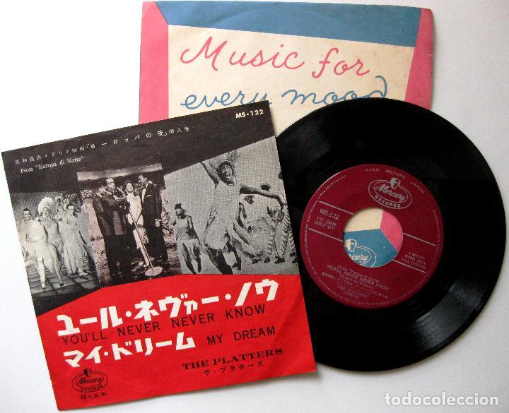 THE PLATTERS - YOU'LL NEVER NEVER KNOW / MY DREAM - SINGLE MERCURY 1960 JAPAN BPY (Música - Discos - Singles Vinilo - Bandas Sonoras y Actores)
