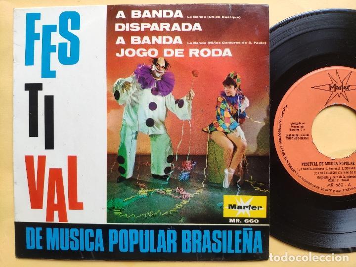 CHICO BUARQUE Y OTROS - EP SPAIN PS - A BANDA * FESTIVAL DE LA MUSICA POPULAR BRASILEÑA (Música - Discos de Vinilo - EPs - Pop - Rock Extranjero de los 50 y 60)