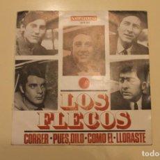 Discos de vinilo: LOS FLECOS, SINGLE CORRER / PUES DILO / COMO EL / LLORASTE, VERGARA, 1966. Lote 200270105