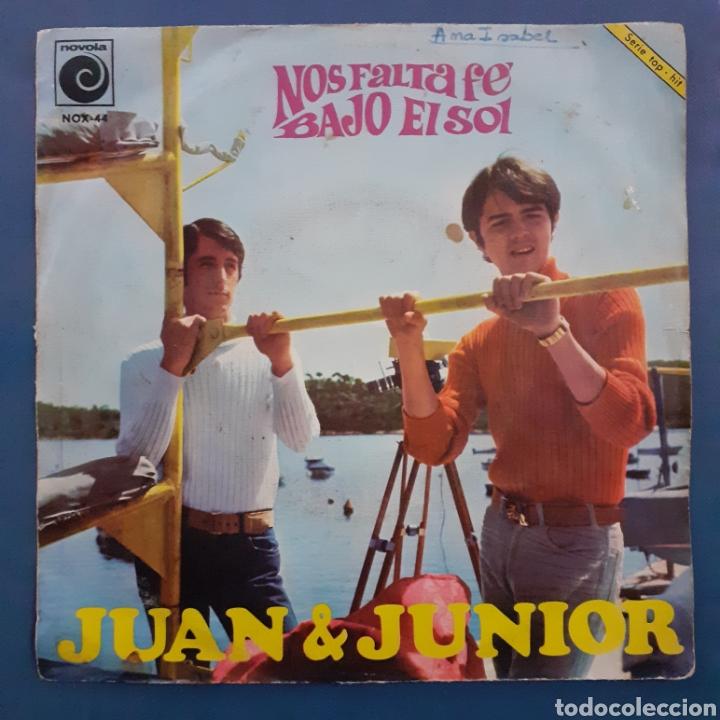 JUAN & JUNIOR. NOS FALTA FÉ. NOVOLA. 1967. FUNDA VG+. DISCO VG++. (Música - Discos - Singles Vinilo - Grupos Españoles 50 y 60)