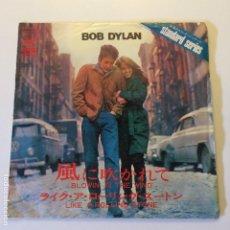 Discos de vinilo: BOB DYLAN – BLOWIN' IN THE WIND / LIKE A ROLLING STONE JAPON 1968 CBS/SONY. Lote 200277628