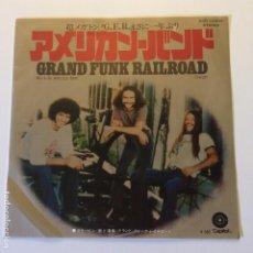 Discos de vinilo: GRAND FUNK RAILROAD – WE'RE AN AMERICAN BAND / CREEPIN' JAPON 1973 CAPITPOL RECORDS. Lote 200288677