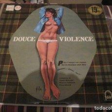 Discos de vinilo: LP DOUCE VIOLENCE VARIOS ARTISTAS FONTANA 688071 FRANCE 196?? JAZZ ORQUESTAS ASLAN SEXY COVER. Lote 200315350
