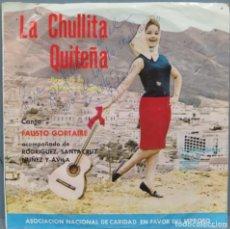Discos de vinilo: LA CHULLITA QUITEÑA. FAUSTO GORTAIRE. CON DEDICATORIA AUTOGRAFA. Lote 200353090