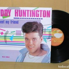Discos de vinilo: EDDY HUNTINGTON SPAIN MAXI SINGLE MEET MY FRIEND 1987 ELECTRONIC ITALO DISCO POP MAX MUSIC RARO !. Lote 200360267
