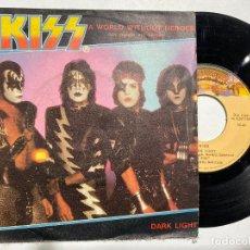 Disques de vinyle: SINGLE EP 7'' KISS – A WORLD WITHOUT HEROES UN MUNDO SIN HEROES EDICION ESPAÑOLA DE 1982. Lote 200376635